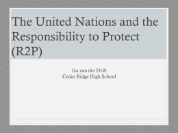 The U.N. and the Responsibility to Protect.