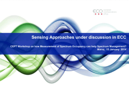 Sensing approaches under discussion in ECC
