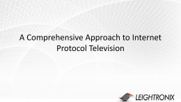 A Comprehensive Approach to IPTV Intregration