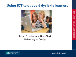 Using ICT to support dyslexic learners
