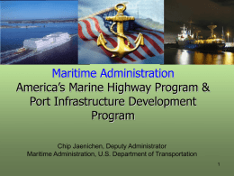America`s Marine Highway Program & Port Infrastructure