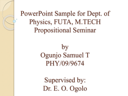 PowerPoint Sample for Dept. of Physics, FUTA, M.TECH
