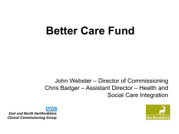 Better Care Fund presentation - East and North Hertfordshire