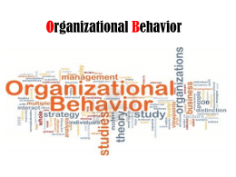 Organizational Behavior - ODC2-SCC-NNU