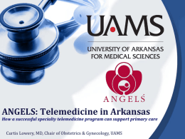 ANGELS: Telemedicine in Arkansas