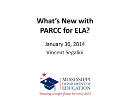 What*s New with PARCC for ELA?