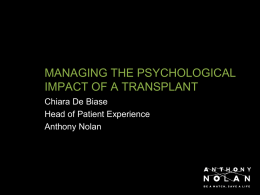 Managing the pyschological impact of a transplant
