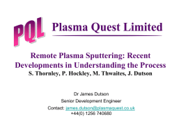 Remote Plasma Sputtering: Recent Developments in
