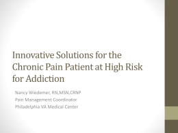Innovative Solutions for the Chronic Pain Patient at High