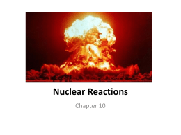 PS Unit 10 Nuclear Reactions