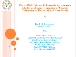 Dr. P. S. Kattimani Librarian I/c Central University of Karnataka 2nd