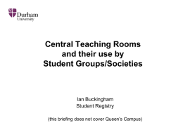 central rooms and their use by student groups