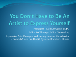 You Don*t Have to Be An Artist to Express Yourself