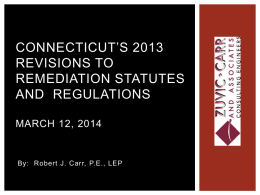 Connecticut`s 2013 Revisions to Remediation Statutes and