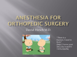 Anesthesia for Orthopedic Surgery