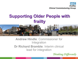 Supporting Older People with frailty Andrew Hindle