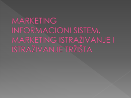 marketing informacioni sistem, marketing istra*ivanje i istra*ivanje tr