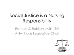 Social Justice is a Nursing Responsibility!