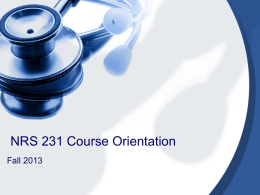 Welcome to NRS 230, 231 Orientation