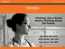Thinking Like a Nurse Means Thinking About the Family Jane Ball
