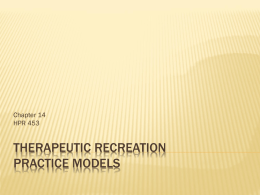 Therapeutic Recreation Practice Models