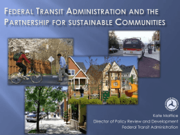 Kate Mattice Presentation (FTA) – Livable Communities