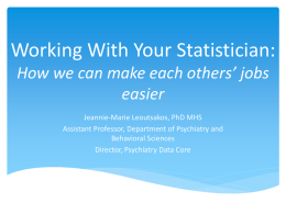 Working with Your Statistician