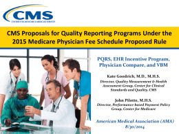 to access CMS slides on 2015 changes to the PQRS program