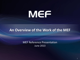 MEF Overview ppt