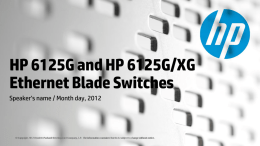 HP 6125G and HP 6125G/XG ethernet blade switches