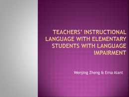 Teachers* instructional language with elementary students with