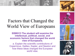 Factors that Changed the World View of Europeans