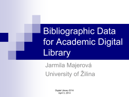 Bibliographic data for (digital) academic library