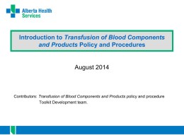 Introduction to Transfusion of Blood Components and Products