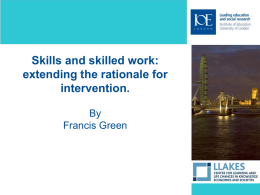 Skills and skilled work: extending the rationale for intervention.