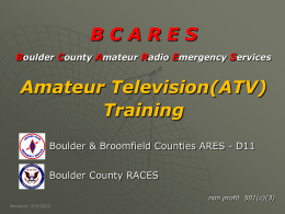 ATV Training - Boulder County Amateur Radio Emergency Services
