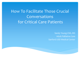 How To Facilitate Those Crucial Conversations for Critical Care
