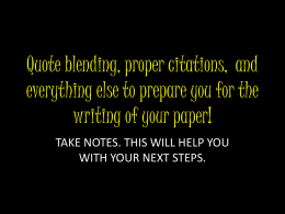 Quote blending, proper citations, and everything else to prepare you