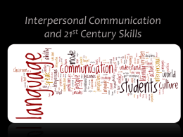 Interpersonal Communication and 21st Century Skills