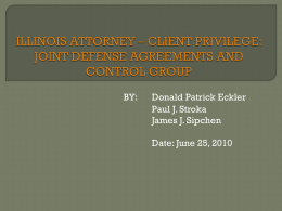ILLINOIS ATTORNEY * CLIENT PRIVILEGE