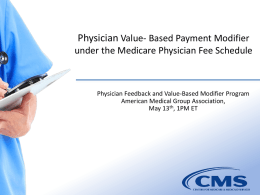 Slides from May 13, 2013 call with CMS on Value