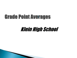 Calculating Your GPA - KHS PPT