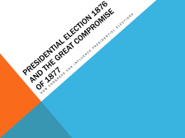 Presidential election 1876 and the great compromise of 1877