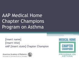 AAP Medical Home Chapter Champions Program on Asthma