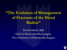 The Evolution of Management of Fractures of the Distal Radius
