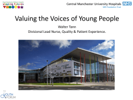 Youth Forum Presentation - Central Manchester University Hospitals