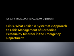 Crisis, What Crisis? - Department of Psychiatry