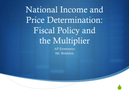 National Income and Price Determination: Fiscal Policy and the