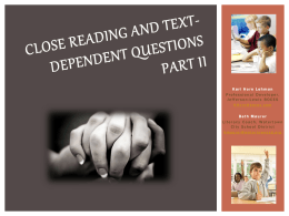 Close Reading and Text-Dependent Questions PART II