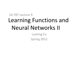 Learning Functions and Neural Networks II